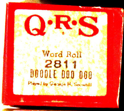 """QRS """"DOODLE DOO DOO"""" George H. Snowhill Hand Played Player Piano Roll 2811"""