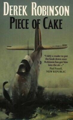 A Piece of Cake by Robinson, Derek Paperback Book The Cheap Fast Free Post
