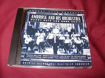 "Ambrose and His Orchestra CD ""Happy Days Are Here Again"""