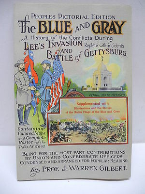 Peoples Pictorial Edition The Blue and Gray by J Warren Gilbert Soft Cover & Map