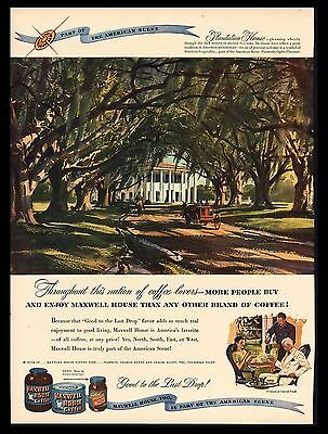 "Original 1947 ""maxwell House Coffee"" Southern Plantation House Art Print Ad"