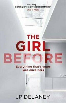 The Girl Before by Delaney, JP Book The Cheap Fast Free Post