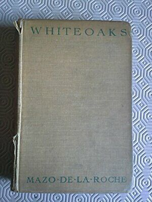 Whiteoaks, Roche, Mazo Paperback Book The Cheap Fast Free Post