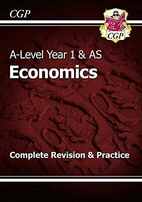 A-Level Economics: Year 1 & AS Complete Revision & Practice (CGP... by CGP Books