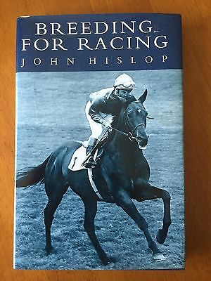 Breeding for Racing by John Hislop