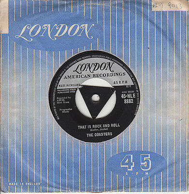 The Coasters *that Is Rock And Roll/ Along Came Jones*  1958 Tri London  Ex++
