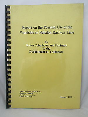 Report On The Possible Use Of The Woodside To Selsdon Railway Line 1983. D.o.t.