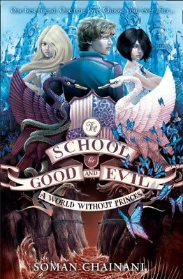 A World Without Princes (The School for Good and Evil, Book 2) (P...