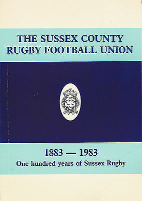 The Sussex County Rugby Football Union 1883-1983  RUGBY HISTORY BOOKLET