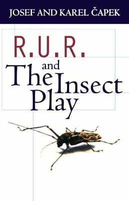 R.U.R. And The Insect Play (Oxford Paperbacks) by Capek, Karel Paperback Book