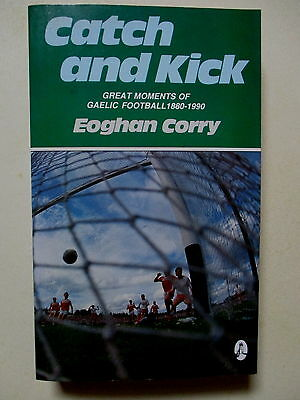 Great Moments Of Gaelic Football 1880-1990 - Signed