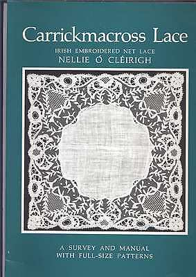 Carrickmacross Lace A Survey  And Manual With Full Size Patterns  Lace  Book