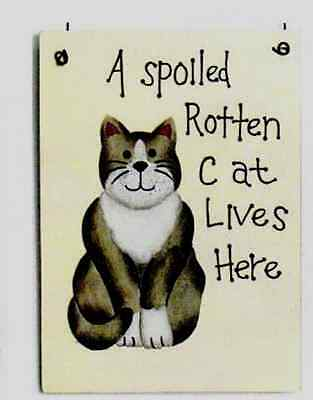 SPOILED ROTTEN CAT LIVES HERE  FUNNY wood country rustic cats decor plaque sign