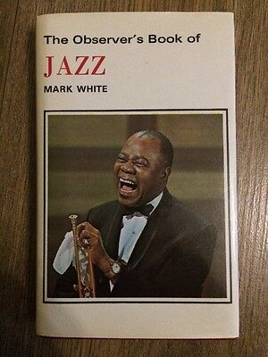The Observers Book Of Jazz 1978 1st  VGC Mark White