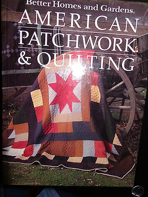 Better Homes & Garden American Patchwork & Quilting Hardcover Book