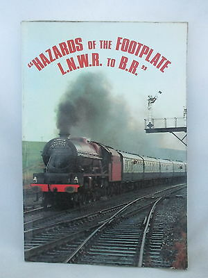 Hazards Of The Footplate Lnwr To Br. Signed Copy