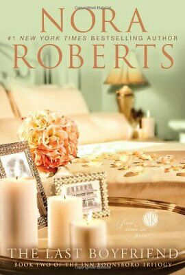 The Last Boyfriend (Inn Boonsboro Trilogy) by Roberts, Nora Book The Cheap Fast
