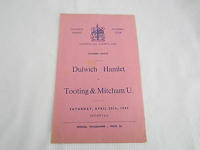 1956-57  ISTHMIAN LEAGUE DULWICH HAMLET v TOOTING& MITCHAM UNITED