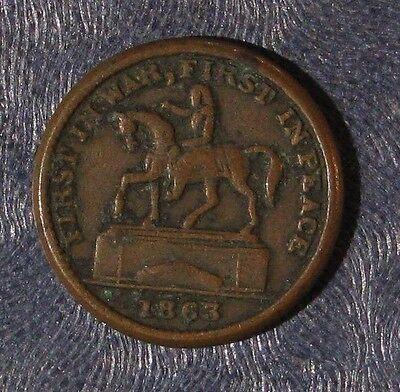 1863 Union For Ever First in Peace, First in War Civil War Token F# 174/272