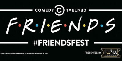 FREINDS FEST (Chelmsford) Saturday 2nd September 2017 2 x Adult