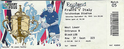 France v Italy 19 Sep 2015  RUGBY WORLD CUP TICKET Pool D, Match 5 Twickenham