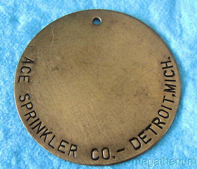 "Large 2-1/2"" Brass ID TAG: ACE SPRINKLER CO; Detroit Michigan"