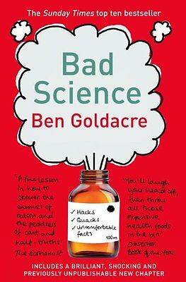 Bad Science By Ben Goldacre. 9780007284870