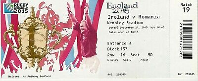 Ireland v Romania 27 Sep 2015 RUGBY WORLD CUP TICKET Pool D, Match 19 Wembley