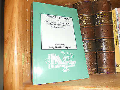 Female Index To Genealogical Dictionary of First Settlers of New England