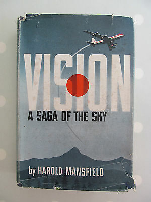 Vision A Saga Of The Sky By Harold Mansfield First Edition 1956