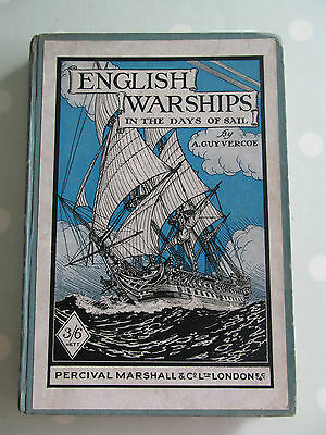 English Warships In The Days Of Sail By A Guy Vercoe A Guide For Model Makers