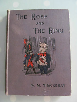The Rose And The Ring By W M Thackeray Dated 1898 Illustrated
