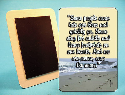 """""""Some People Come Into Our Lives"""" - Fridge Magnet - sku# 821"""