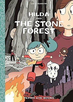 Hilda and the Stone Forest (Hildafolk) New Hardcover Book Luke Pearson