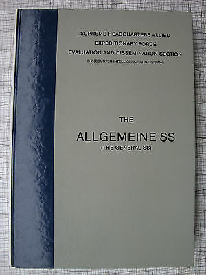 Allgemeine SS (Organisation, Uniforms, Insignia, Confidential SHAEF Evaluation)