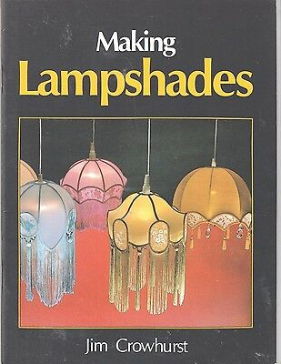 CRAFT BOOK - MAKING LAMPSHADES - by Jim Crowhurst