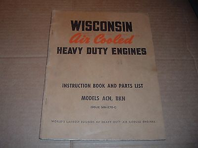 Wisconsin HD Engines ACN, BKN Engine Parts & Instruction  Manual Issue MM-270-C