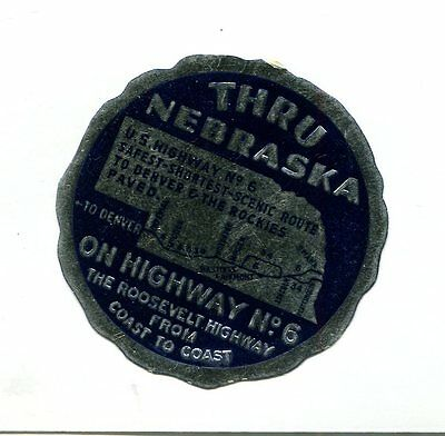 Vintage Poster Stamp Label THROUGH NEBRASKA ON HIGHWAY No6 Roosevelt Hwy foil