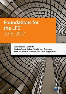 Foundations for the LPC 2016-2017 (Blackstone Legal Practice Course Guide) (Pap.