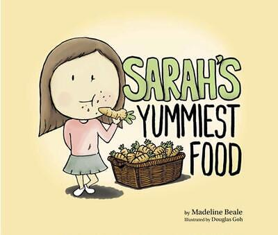Sarah's Yummiest Food by Madeline Beale Hardcover Book Free Shipping!