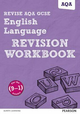 Revise AQA GCSE English Language Revision Workbook: for the 9... by Grant, David