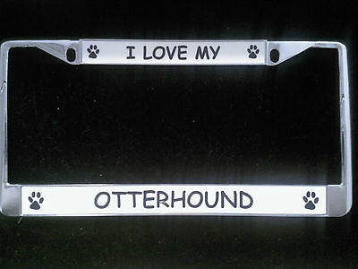 I Love My Otterhound Chrome License Plate Frame