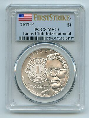 2017 P $1 Silver Lions Club International Commemorative PCGS MS70 First Strike