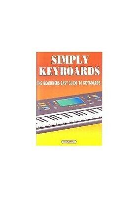 Simply Keyboards: the Beginner's Easy Guide to Keyboards by Danmac Book The