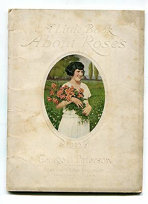 Vintage Garden Catalog GEORGE PETERSON Rose Specialist 1923 Little Book about ..