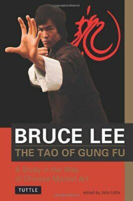 The Tao of Gung Fu: A Study in the Way of Chinese Martia..., Bruce Lee Paperback