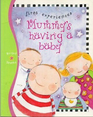 Mummy's Having a Baby (First Experiences) by unknown Paperback Book The Cheap