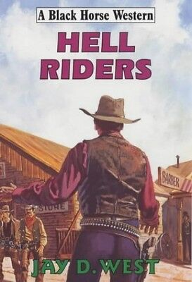 Hell Riders (Black Horse Western), West, Jay D. Hardback Book The Cheap Fast