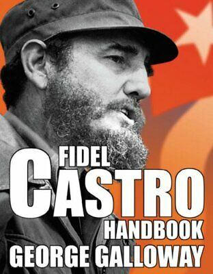 Fidel Castro Handbook by Galloway, George Hardback Book The Cheap Fast Free Post