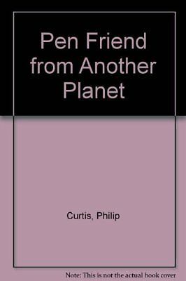 Pen Friend from Another Planet by Curtis, Philip Book The Cheap Fast Free Post